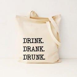 """Drink.Drank.Drunk."" Bachelorette Τσάντα"