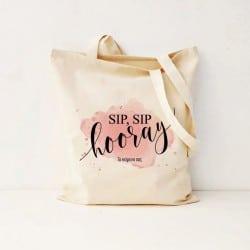 """""""Sip sip hooray"""" Canvas τσάντα"""