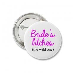 """Bride's Bitches"" Κονκάρδες   The wild one"