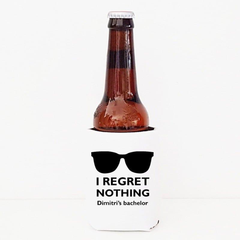"""""""Regret Nothing"""" Bachelor cooler sleeve"""